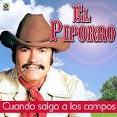 Cuando Salgo A Los Campos by El Piporro