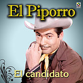 Play & Download El Candidato by El Piporro | Napster