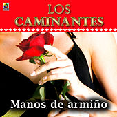 Play & Download Manos De Armiño by Los Caminantes | Napster