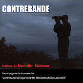 Play & Download Contrebande by Maximilien Mathevon | Napster
