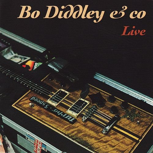Play & Download Bo Diddley and Co live 1975 by Bo Diddley | Napster