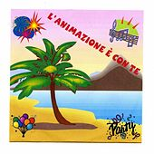Play & Download L'Animazione E' Con Te by Various Artists | Napster