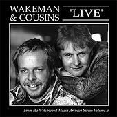 Play & Download Wakeman and Cousins Live by Dave Cousins | Napster