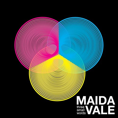 Play & Download Three Small Words by Maida Vale | Napster