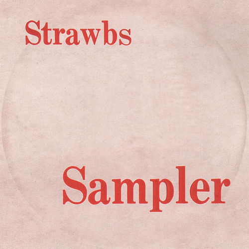 Play & Download Sampler by The Strawbs | Napster