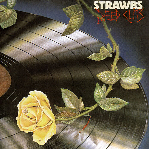 Deep Cuts by The Strawbs