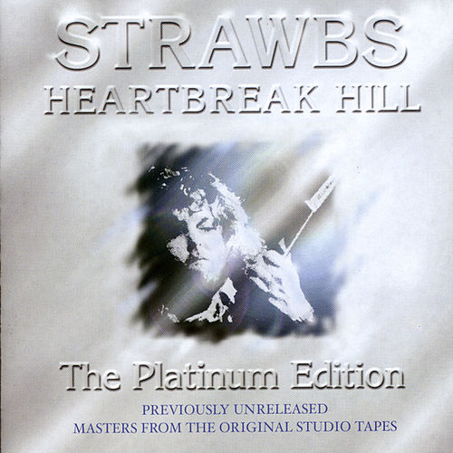 Play & Download Heartbreak Hill by The Strawbs | Napster