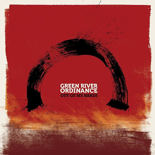 Play & Download Out Of My Hands by Green River Ordinance | Napster