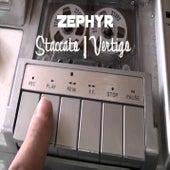 Staccato/Vertigo- Single by Zephyr