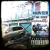 Retrograde Motion (feat. Mr. Ironik) by Hunter
