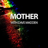 Mother with Dave Madden by Will Taylor