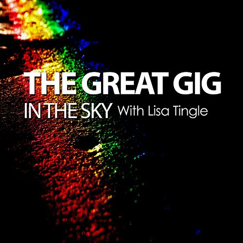 The Great Gig in the Sky with Lisa Tingle - Single by Will Taylor