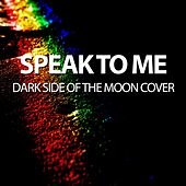 Speak to Me - Dark Side of the Moon Cover by Will Taylor