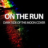 On the Run - Dark Side of the Moon Cover by Will Taylor