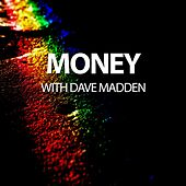 Money with Dave Madden - Single by Will Taylor