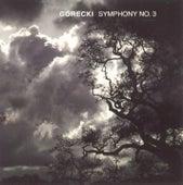 Play & Download Symphony No. 3 by Henryk Mikolaj Gorecki | Napster