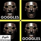 Van Goggles by Various Artists