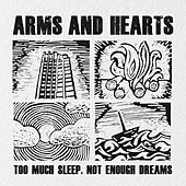 Too Much Sleep, Not Enough Dreams by Arms