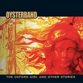 The Oxford Girl and Other Stories by OysterBand