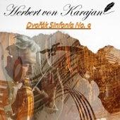Herbert von Karajan, Dvořák Sinfonía No. 9 by Berlin Philharmonic Orchestra