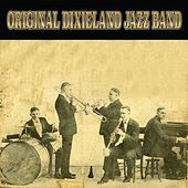 The Best of Original Dixieland Jazz Band by Original Dixieland Jazz Band