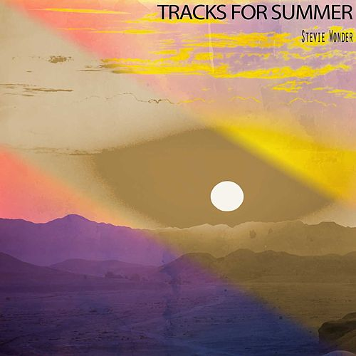 Tracks for Summer by Stevie Wonder