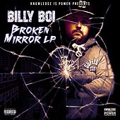 Broken Mirror by Billy Boi