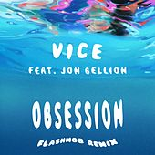 Obsession (feat. Jon Bellion) (Flashmob Remix) de Vice