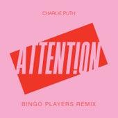 Attention (Bingo Players Remix) von Charlie Puth