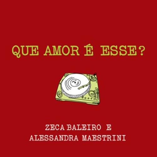 Que Amor É Esse? de Zeca Baleiro