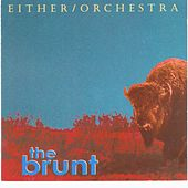 The Brunt by Either/Orchestra