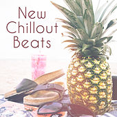 New Chillout Beats – Electronic Music, Chill Out Lounge, Summer Session, Fest, Relax & Chill by Ibiza Dance Party