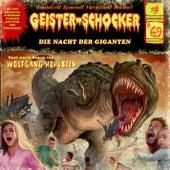 Folge 69: Die Nacht der Giganten by Geister-Schocker