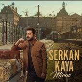 Miras by Serkan Kaya