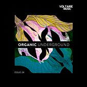 Organic Underground Issue 24 by Various Artists
