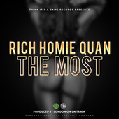 The Most by Rich Homie Quan