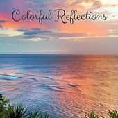 Colorful Reflections by Nature Sounds