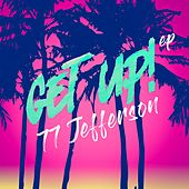 Get Up! - EP by 77 Jefferson