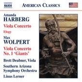 Amanda Harberg: Viola Concerto & Elegy - Max Wolpert: Viola Concerto No. 1 by Brett Deubner