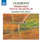 Clementi: Monferrinas, WoO 15-20 & Op. 49 by Dominic Cheli