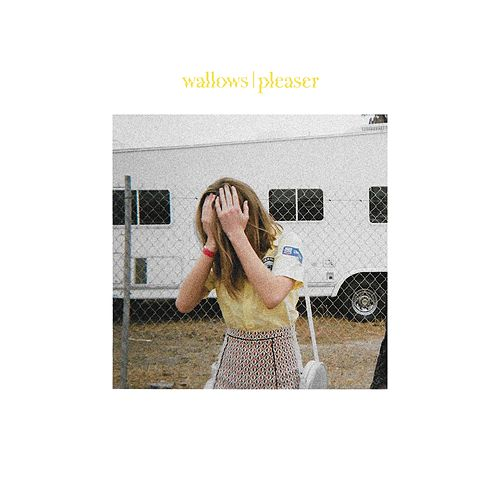 Pleaser von Wallows