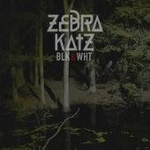 Blk & Wht by Zebra Katz