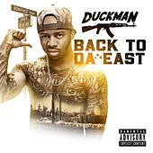 Back To Da East by Duckman