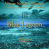 Nature Sounds Collection: Sea Waves, Vol. 3 (Blue Lagoon) by Ashaneen