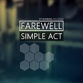 Simple Act by Farewell