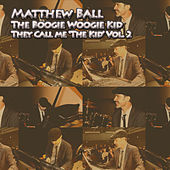 They Call Me the Kid, Vol. 2 by Matthew Ball