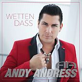 Wetten dass by Andy Andress