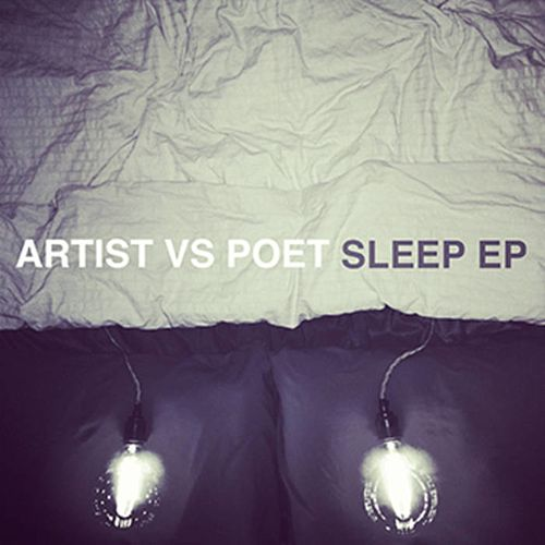 Sleep - EP by Artist Vs Poet