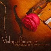 Vintage Romance by Jack Jezzro