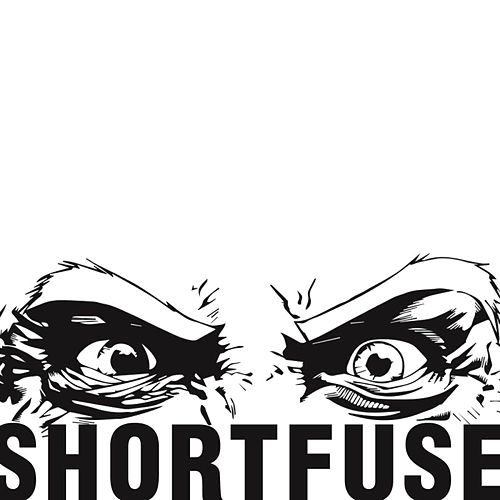 Short Fuse by Short Fuse